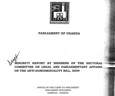 Parliament of Uganda: Minority Report By Members of the Sectoral Committee on Legal and Parliamentary Affairs on the Anti-Homosexuality Bill, 2009